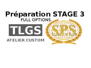 Préparation Custom SPS - STAGE 3  FULL OPTIONS